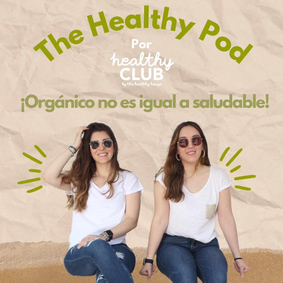 Defrag.mx Podcast The Healthy Pod Alimentos Organicos