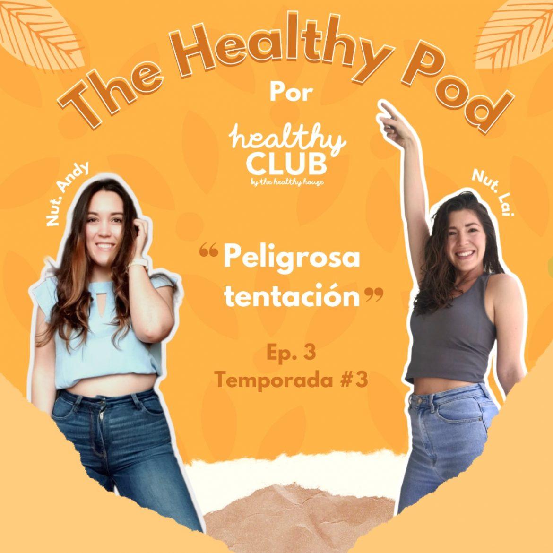 Defrag.mx Podcast The Healthy Pod Peligrosa Tentación